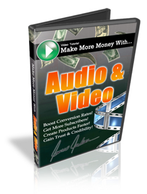 Product picture Make More Money With Audio & Video